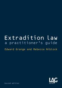 Extradition law: a practitioner's guide