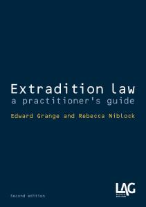 Description: Extradition law: a practitioner's guide