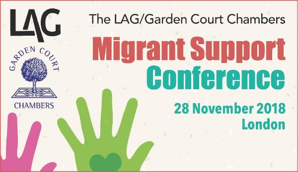 LAG/Garden Court Chambers Migrant Support Conference