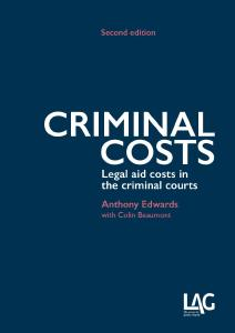 Description: Criminal Costs: legal aid costs in the criminal courts