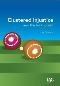 Description: Clustered injustice and the level green
